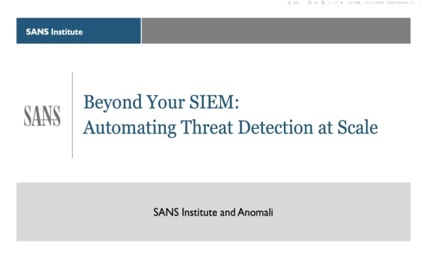 Beyond Your SIEM - Threat Detection at Scale with Automation