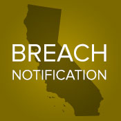 California Bolsters Breach Notification