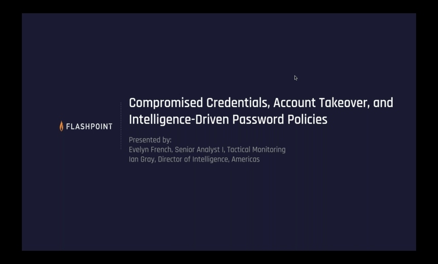 Compromised Credentials, Account Takeover, and Intelligence-Driven Password Policies