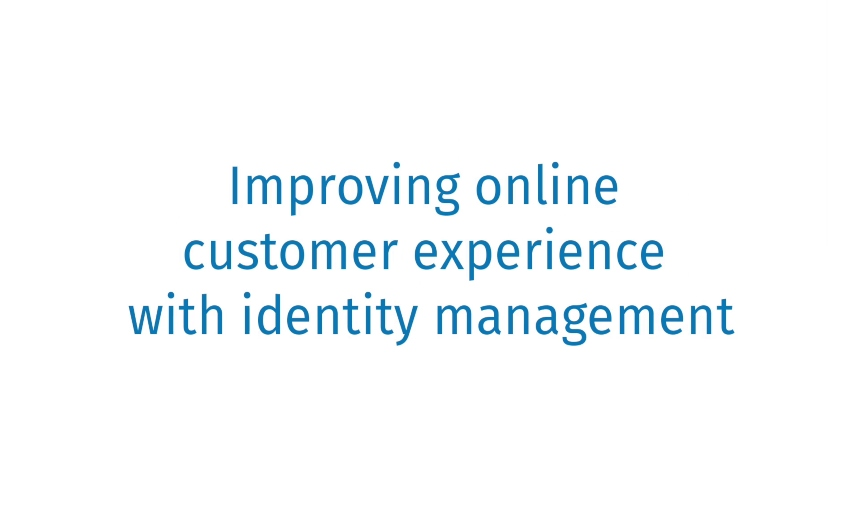 The Consumer Experience of CIAM