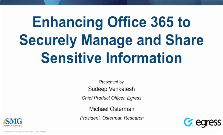 Enhancing Office 365 to Securely Manage and Share Sensitive Information