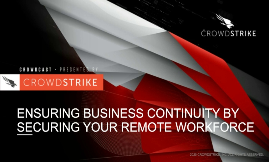 Ensuring Business Continuity by Securing Your Remote Workforce