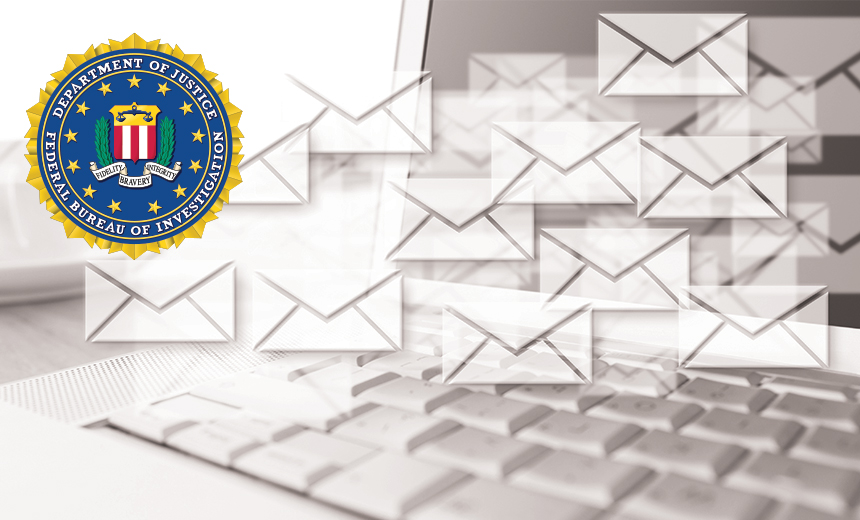 FBI: BEC Scams Are Using Email Auto-Forwarding