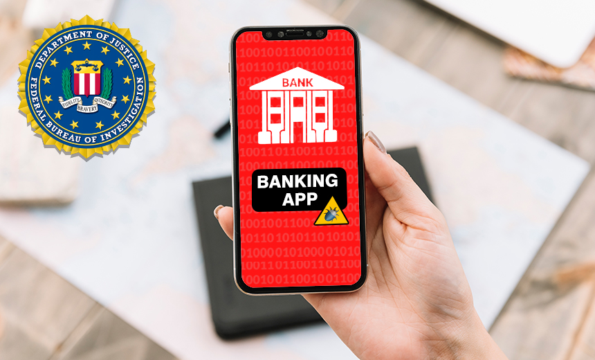 FBI Warns Of Increasing Use of Trojans in Banking Apps