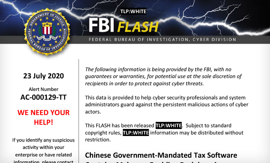 FBI Warns US Firms About Malware in Chinese Tax Software