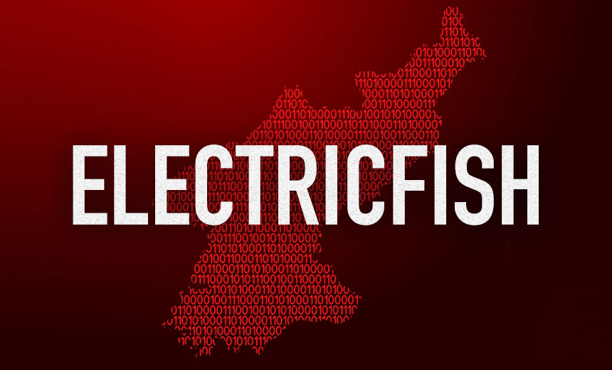 Feds Warn of 'Electricfish' Malware Linked to North Korea