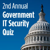 GovInfoSecurity's 2nd Annual Quiz