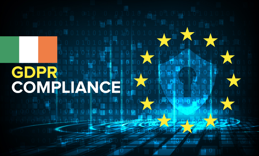 Irish Privacy Report Gives Glimpse Into GDPR Investigations