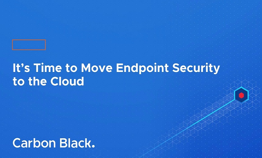 It's Time to Move Endpoint Security to the Cloud