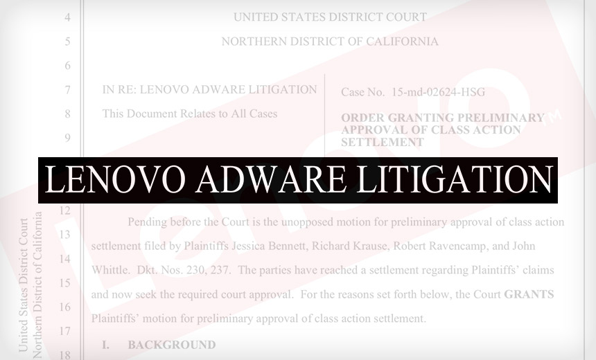 Court Approves Lenovo's $7.3 Million Adware Settlement