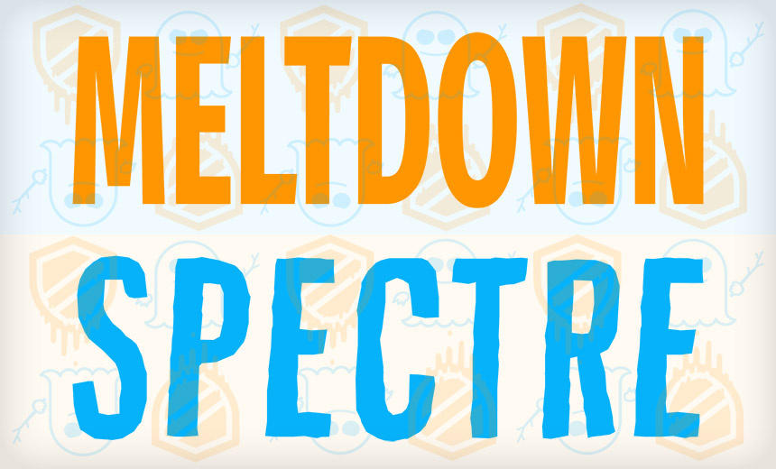 Meltdown and Spectre Forecast: Patch Now and Keep Patching