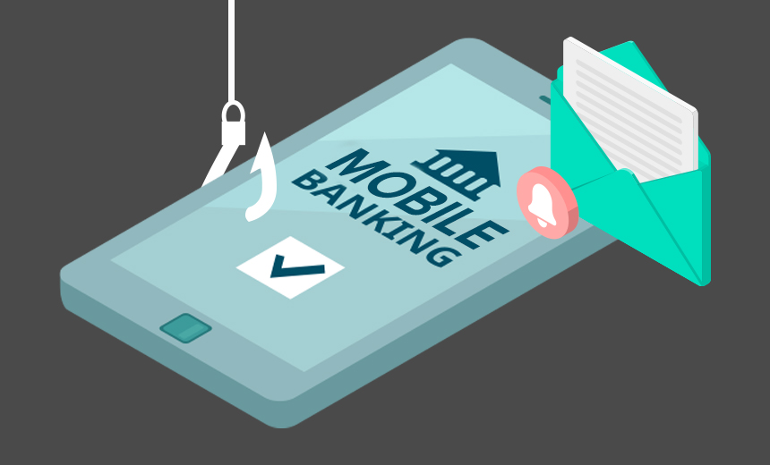 Mobile Banking Users Targeted in SMS Phishing Campaign