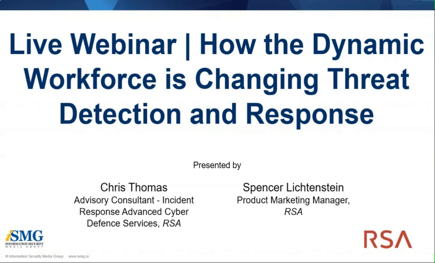 OnDemand | New Threats in the Age of the Dynamic Workforce
