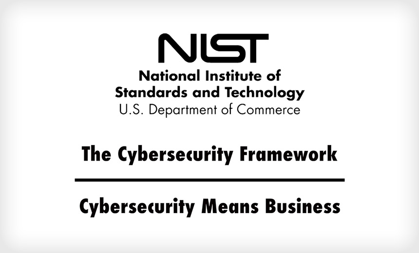 NIST Issues Draft of Revisions to Cybersecurity Framework