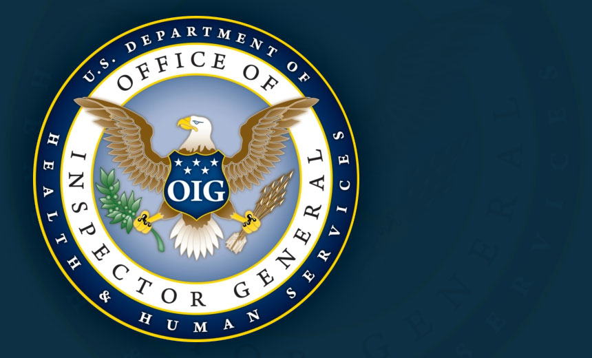 OIG: HHS InfoSec Weaknesses Need Attention