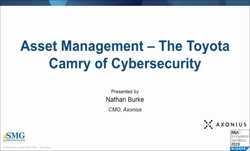OnDemand Webinar | Asset Management: The Toyota Camry of Cyber Security