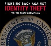 President's Identity Theft Task Force Report Outlines Battle Plan
