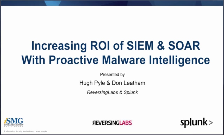Proactive Malware Intelligence & Increasing ROI of SIEM & SOAR Deployments