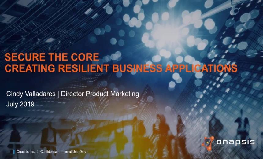 Secure the Core | Creating Resilient Business Applications