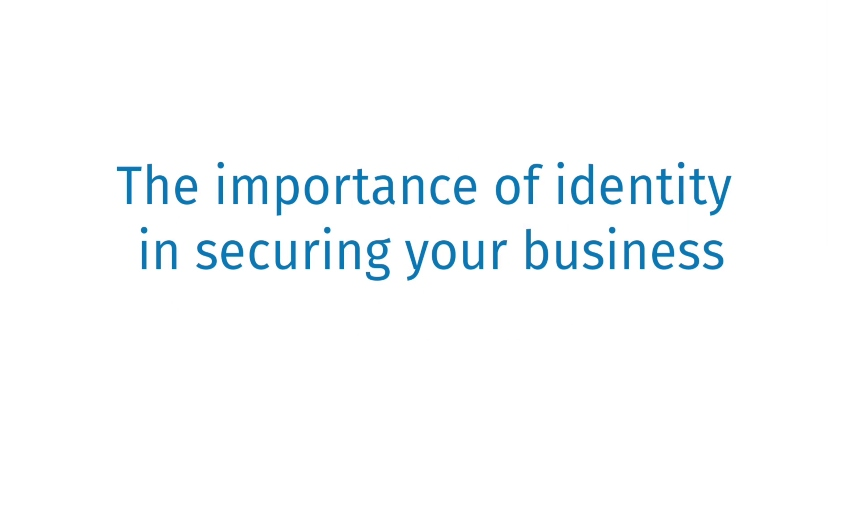 Securing your business whilst interacting with your customers and partners