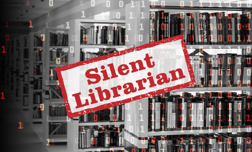 'Silent Librarian' Revamps Phishing Campaign: Proofpoint