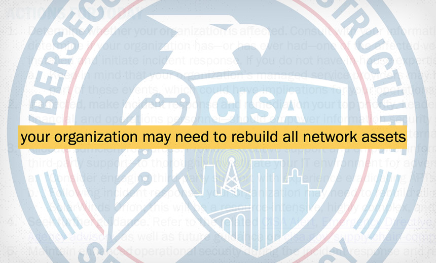 CISA Warns SolarWinds Incident Response May Be Substantial