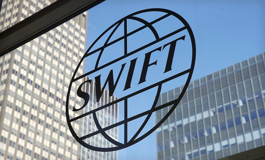 SWIFT to Banks: Get Your Security Act Together