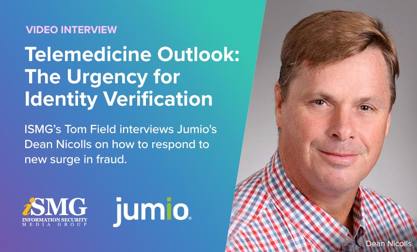 Telemedicine Outlook: The Urgency for Identity Verification