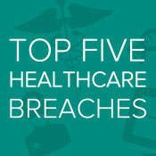 Update: Top 5 Health Data Breaches